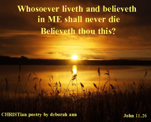 I am The One ~ CHRISTian poetry by deborah ann ~