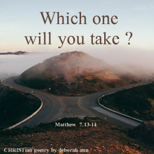 Two Roads, One Path ~ CHRISTian poetry by deborah ann